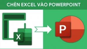 3 cách chèn file Excel vào PowerPoint