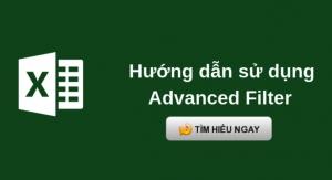 Advanced Filter trong excel – Lọc dữ liệu nâng cao nhiều điều kiện