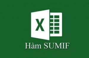 Cách sử dụng hàm sumif và sumifs trong excel