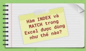 Kết hợp hàm index và hàm match để truy xuất dữ liệu đa chiều trong excel