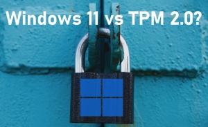 TPM 2.0 là gì? Cách kiểm tra? Tại sao lại cần nó để cài Windows 11